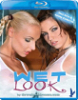Blu-Ray - Wet Look - Sexy Girls in nassen Klamotten