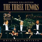 CD - The Three Tenors - Heroes Collection - LUCIANO PAVAROTTI, JOSE CARRERAS, PLACIDO DOMINGO