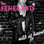 "Sewer Rats ""Wild At Heart"" Lp"