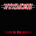"Pitmen ""Listen To The Engine"" Lp"