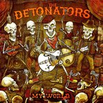 "The Detonators ""My World"" Lp"