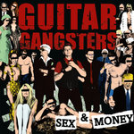 GUITAR GANGSTERS - Sex & Money LP