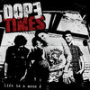 DOPE TIMES - Life Is A Mess LP