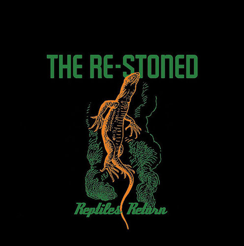 "THE RE-STONED - ""Reptiles Return"" LP"