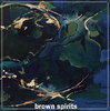 BROWN SPIRITS s/t LP coloured