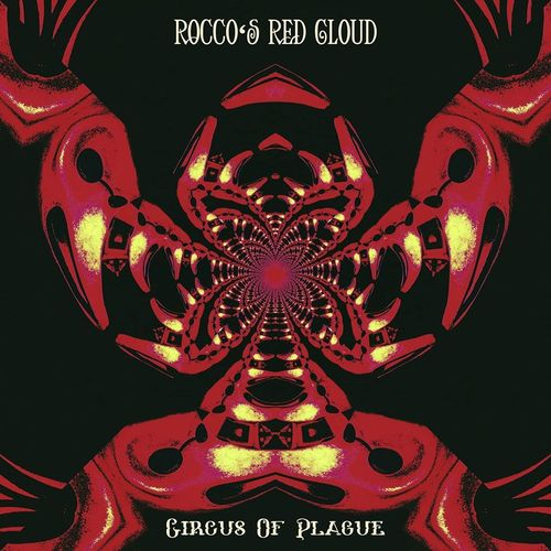 "ROCCOs RED CLOUD ""Circus of Plague"" CD"