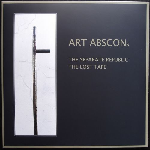 ART ABSCONs: The Separate Republic & The Lost Tape (Doppelvinyl)