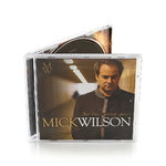 "MICK WILSON ""So The Story Goes"" (CD)"