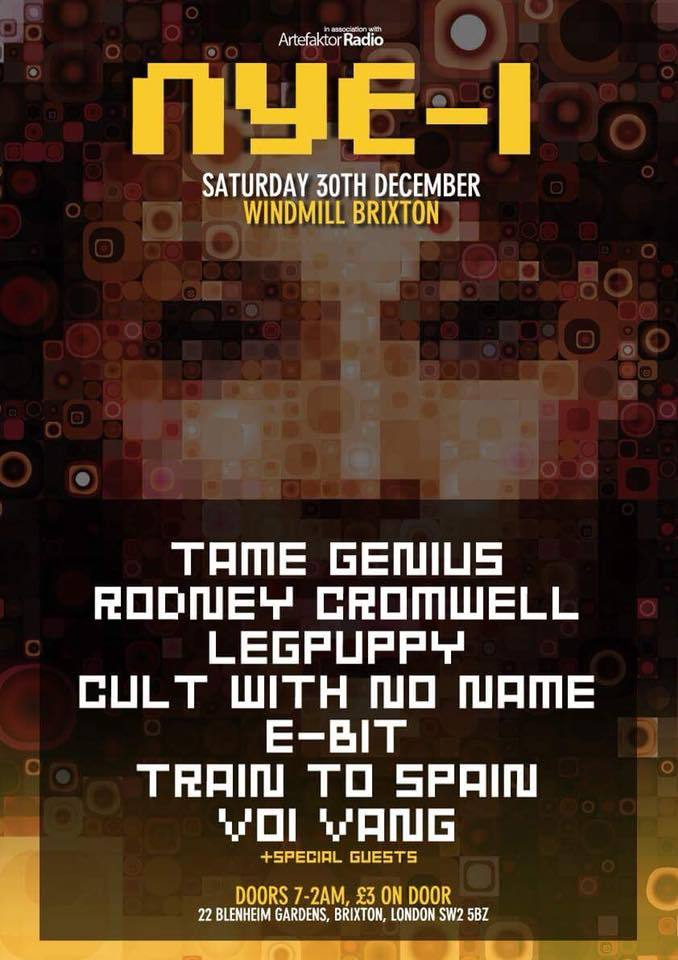 e-bit, tame genius, lepuppy, rodney cromwell,train to spain, voi vang, cult with no name, london